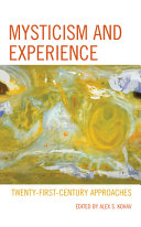 Mysticism and Experience: Twenty-First-Century Approaches