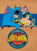 Batman  the Brave and the Bold  the Bronze Age Omnibus