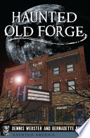 Haunted Old Forge