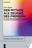 Der Mythos als Zeugnis des Fremden