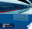 Private Sector Participation in Light Rail Light Metro Transit Initiatives