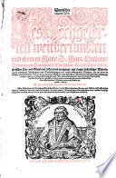 Deudscher Thesaurus Des Hochgelerten weitberümbten und theuren Mans D. Mart. Luthers