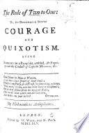 The Rule of Two to One  Or  the Difference Betwixt Courage and Quixotism  Being Remraks  sic  on a Pamphlet  Entitled  An Enquiry Into the Conduct of Captain M   i e  Savage Mostyn    c      By Philonauticus Antiquixotus