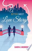 A Bittersweet Love Story