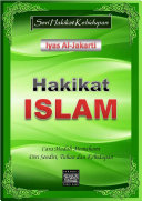 Hakikat Islam Diri Sendiri Dan Mengetahui Hakikat