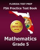 Florida Test Prep FSA Practice Test Book Mathematics Grade 5