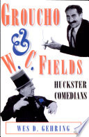 Groucho And W C Fields