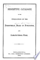 Descriptive Catalogue of the Publications of the Presbyterian Board of Publication