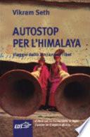 Autostop per l Himalaya  Viaggio dallo Xinjiang al Tibet