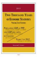 Two Thousand Years of Economic Statistics, Years 1 - 2012