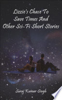 Lizzie s chase to save times and other sci fi short stories