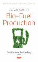 Advances In Bio Fuel Production