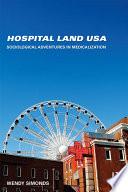 Ebook Hospital Land USA Epub Wendy Simonds Apps Read Mobile