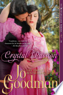 Crystal Passion  The McClellans Series  Book 1