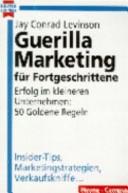 Guerilla-Marketing für Fortgeschrittene