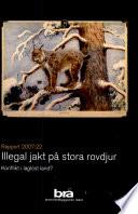 Illegal jakt på stora rovdjur