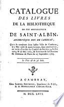 Catalogue Des Livres De La Biblioth Que De Feu Monseigneur De Saint Albin Archev Que De Cambray