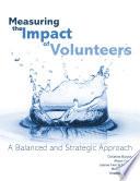 Measuring the Impact of Volunteers