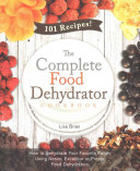 The Complete Food Dehydrator Cookbook