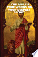 The Bible s True Words on Your Deepest Secret