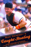 Rick Dempsey s Caught Stealing
