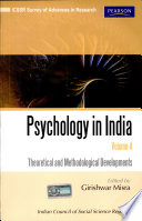 Psychology in India Volume IV  Theoretical and Methodological Developments  ICSSR Survey of Advances in Research