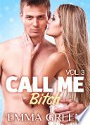 Call Me Bitch Vol 3