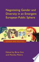 Negotiating Gender and Diversity in an Emergent European Public Sphere
