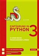 Einf  hrung in Python 3   in einer Woche programmieren lernen    im Internet  Musterl  sungen zu den   bungen