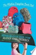 Mother Daughter Book Camp