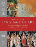 The Secret Language of Art Of Christ Saints And Their