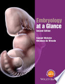 Embryology At A Glance : introduction to key embryological concepts, with concise,...