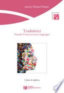 Traduttrici  female voices across languages
