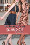 Gossip Girl  The Carlyles  4  Love the One You re With