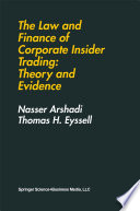 The Law and Finance of Corporate Insider Trading: Theory and Evidence