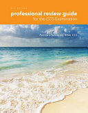 Professional Review Guide for the CCS Examination  2017 Edition