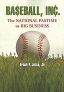 Baseball, Inc.