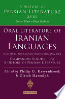 Oral Literature of Iranian Languages  Kurdish  Pashto  Balochi  Ossetic  Persian and Tajik  Companion Volume II