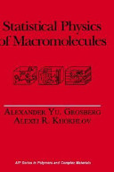 Statistical Physics of Macromolecules