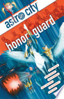 Astro City Vol. 13: Honor Guard : dive into untold stories of the...