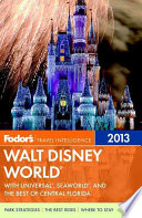 Fodor s 2013 Walt Disney World
