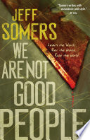 We Are Not Good People Book PDF