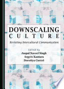 Downscaling Culture