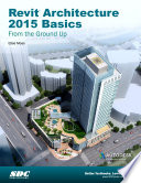Revit Architecture 2015 Basics  From the Ground Up