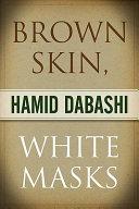 Brown Skin  White Masks