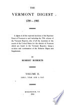The Vermont Digest  1789 1905 Book PDF