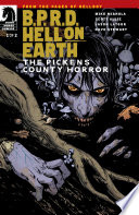 B P R D  Hell on Earth  The Pickens County Horror  1