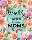 Weekly Planner For Autism Moms