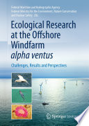 Ecological Research at the Offshore Windfarm alpha ventus