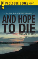 And Hope To Die : summer vacation in florida, i...